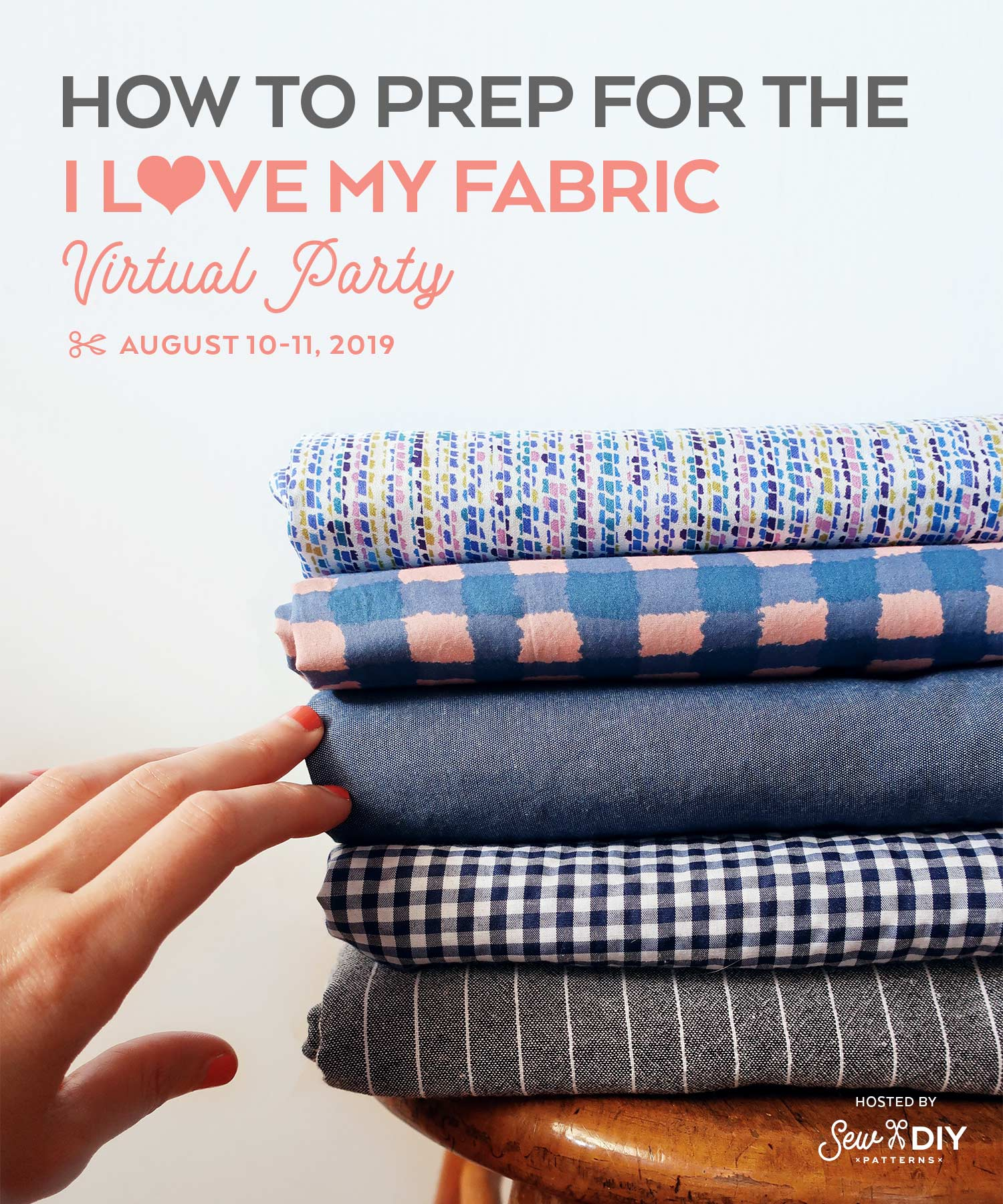 How to prepare for the I Love My Fabric Virtual Party