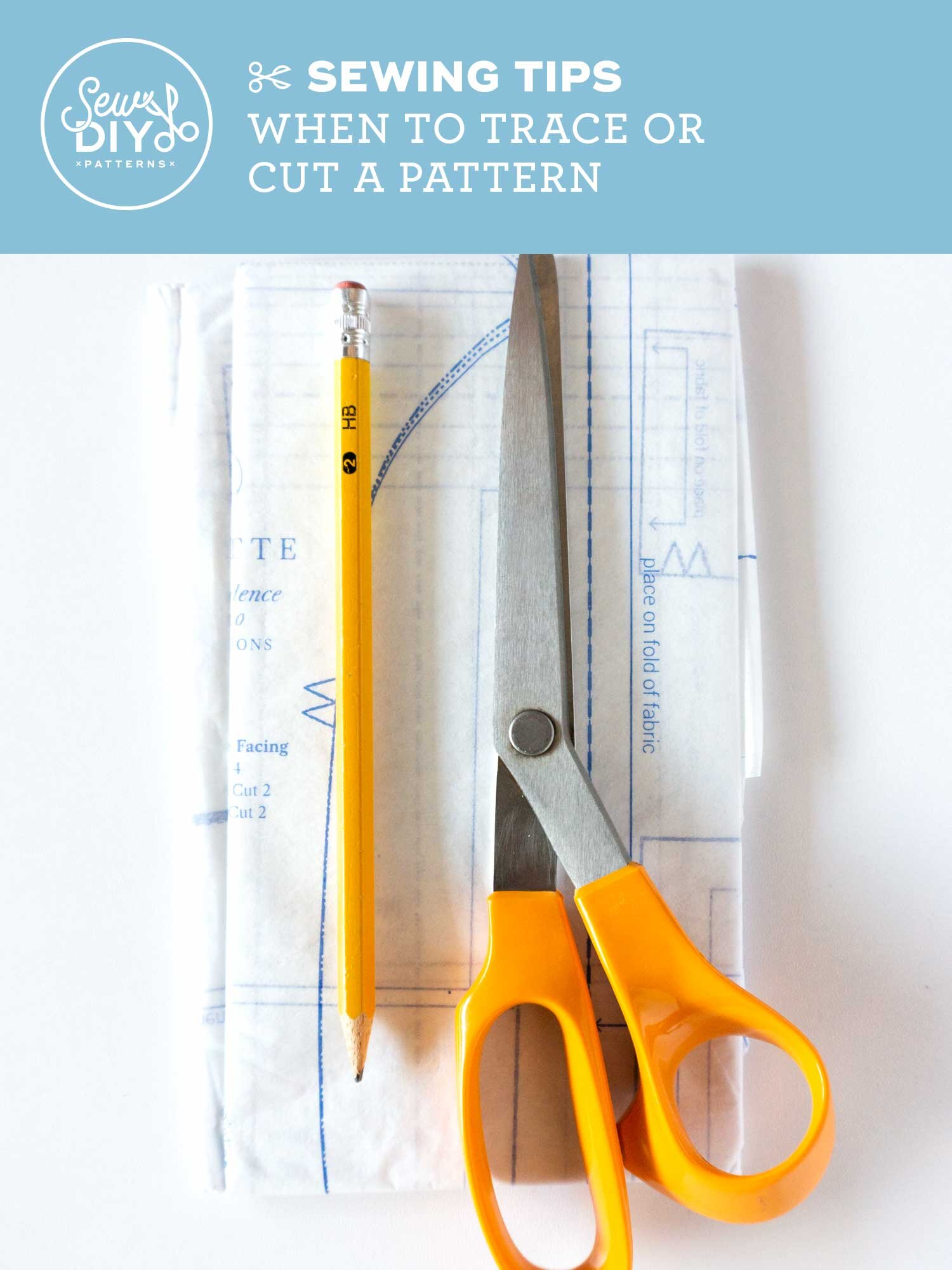 Watch this video of tips for when to trace versus when to cut a sewing pattern by Sew DIY