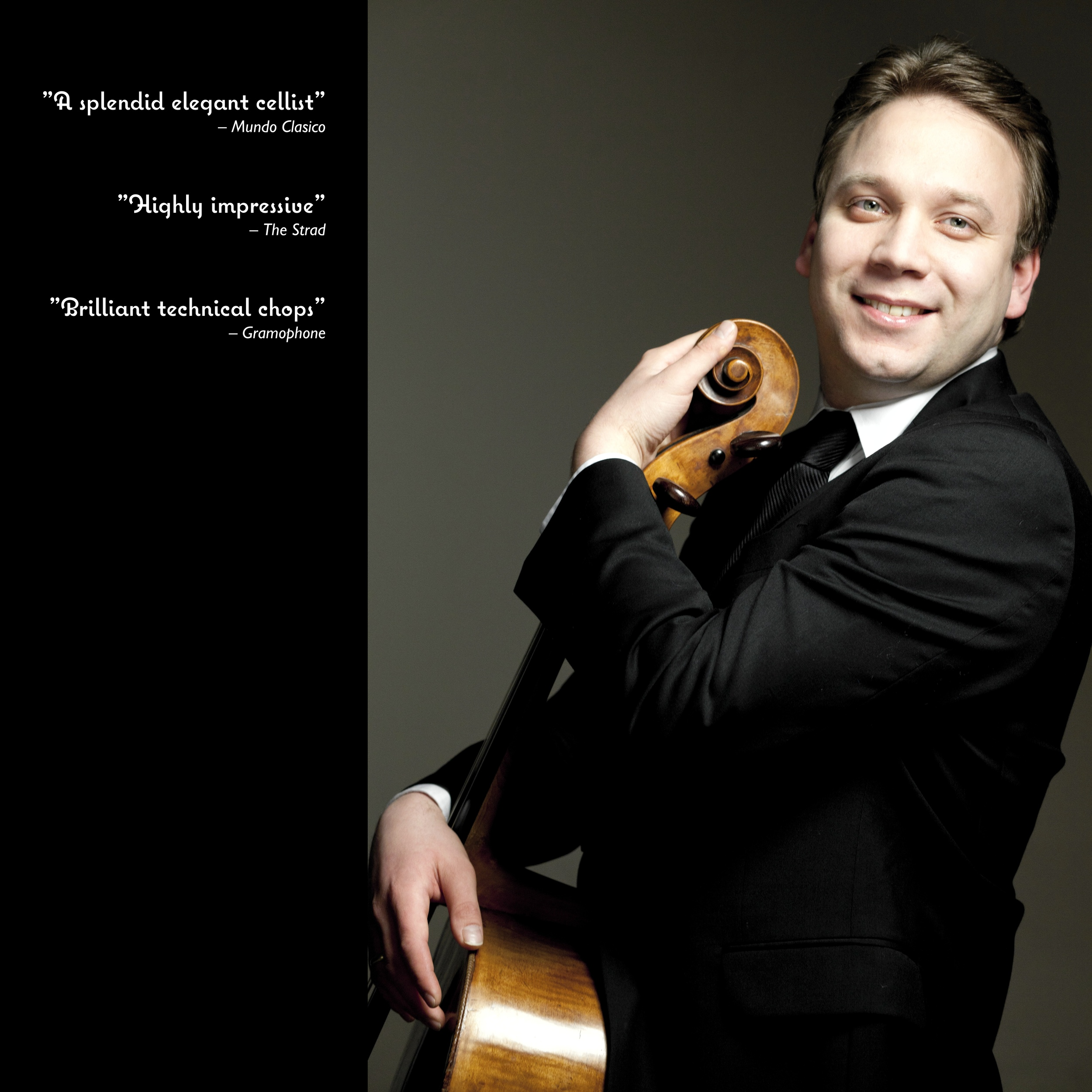 Dmitri Atapine, cello. Quotes