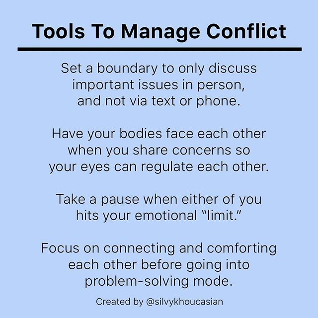 "1️⃣ SET A BOUNDARY TO ONLY DISCUSS IMPORTANT ISSUES IN PERSON. . . We are extremely limited in our ability to help regulate our partner via phone or text. Unless we know both parties sensitivities deeply and can communicate to them in ways that work sufficiently for both partner's, I would highly suggest keeping heated talks in person.  Why? Because when we bring up important conversations, we can spike up our own or our partner's arousal system without realizing it, which can then cause us to stay flooded long after conversations have ended. . . 2️⃣ HAVE YOUR BODIES FACE EACH OTHER WHENEVER YOU SHARE CONCERNS. . . Our eyes are extremely regulating during conflict. They help to humanize one another in moments when our brains want to turn our partner into our enemy. . . 3️⃣ TAKE A (PAUSE) WHENEVER YOU OR YOUR PARTNER HITS YOUR EMOTIONAL (LIMIT). . . We all have a ""window of tolerance"" for emotional experiences. If you grew up in a family system where conflict was handled in a healthy way, you likely have a wider window of tolerance to handle difficult feelings.  If you grew up in a family where conflict was handled aggressively or avoided, you probably have a smaller window of tolerance.  The good news .. is that taking breaks during intense conversations at the (beginning sign) of discomfort can help us grow this window.  If we try to push ourselves or our partner to ""stay in it"" even when they begin to dissociate or get overwhelmed, we are doing a major disservice. . . 4️⃣ FOCUS ON (CONNECTING) and (COMFORTING) BEFORE GOING INTO PROBLEM-SOLVING. . . This is a (big) one. When we focus on creating mutual safety and understanding (first) .. healthy solutions come much more naturally as a byproduct of that context.  It's normal to want to jump into ""fixing"" things in the middle of a Conflict.  But I suggest you wait on that.  Allow the focus to be on mutual vulnerability, and on mutual caring and concern for just a little while longer, even if it feels counterintuitive or uncomfortable.  Once you feel connected, you can go into practical problem solving mode. #coachingwithsilvy . . What am I missing?  What else helps you stay connected during conflict?"