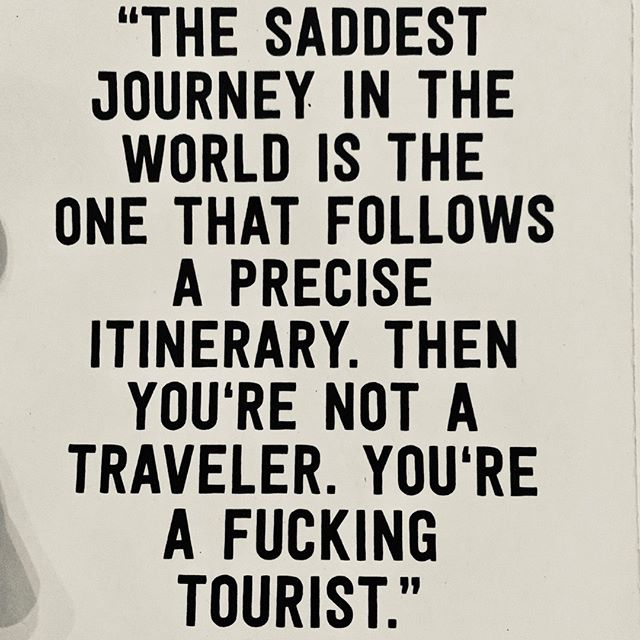Believe me... I ain't no bloody fucking tourist. Not now. Not in the past.  #resilience #gettingback #movingupnow #storyofmylife #experience #charactertest #patricpop