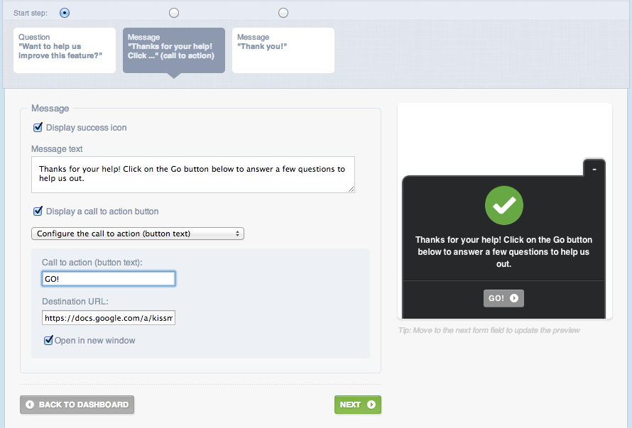 I show them a CTA to go fill out the screener. This is repeatable for every new screener you develop.