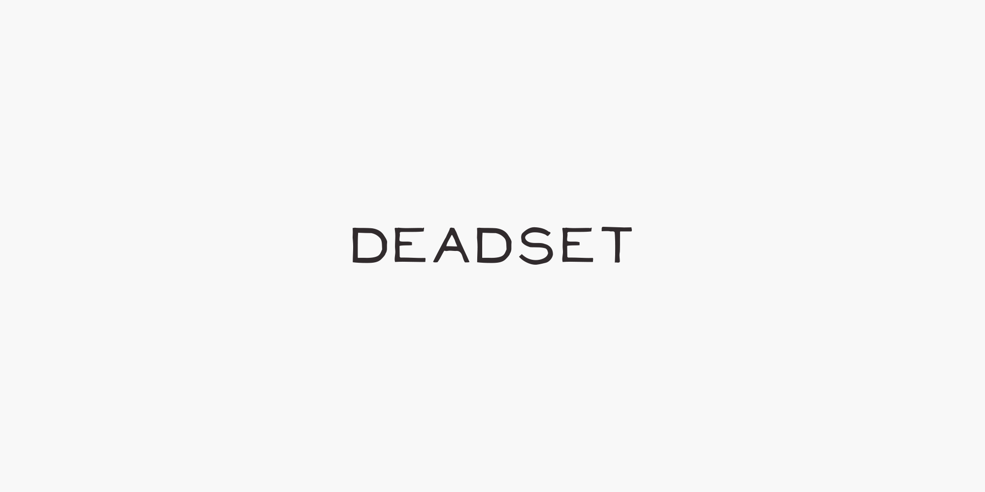 Deadset.png