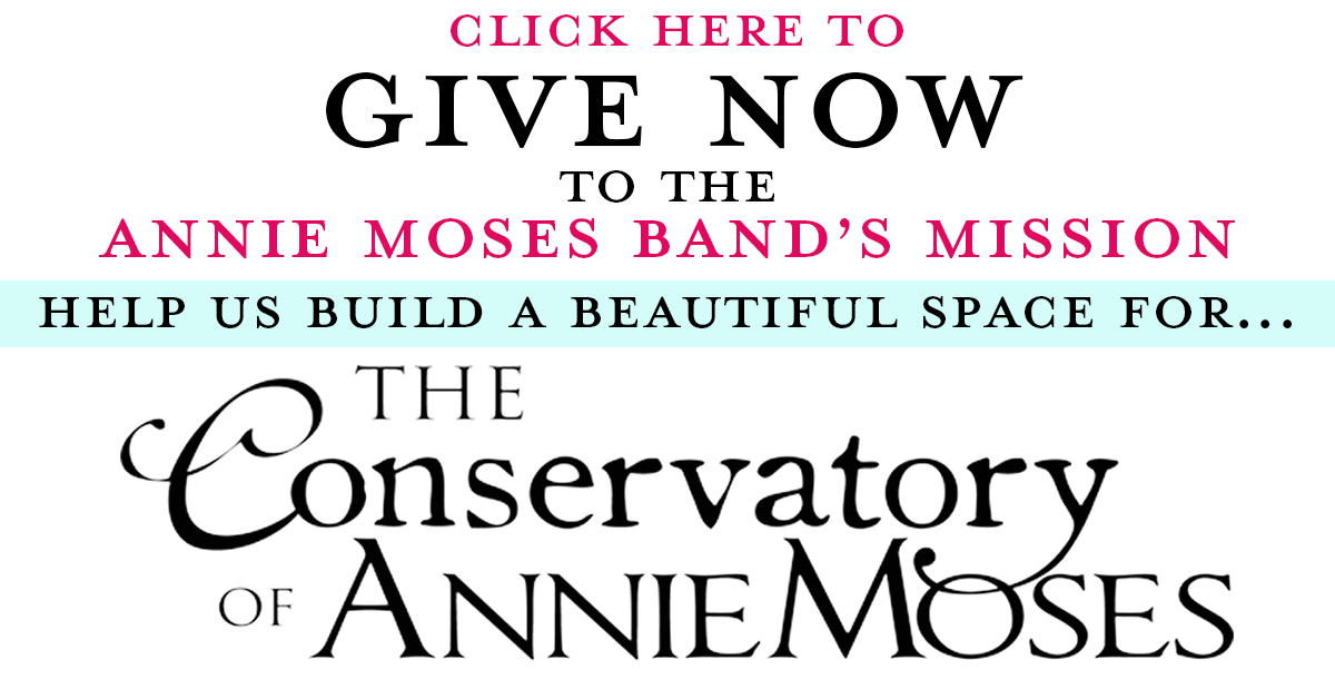 Give now to the Annie Moses Band's Mission