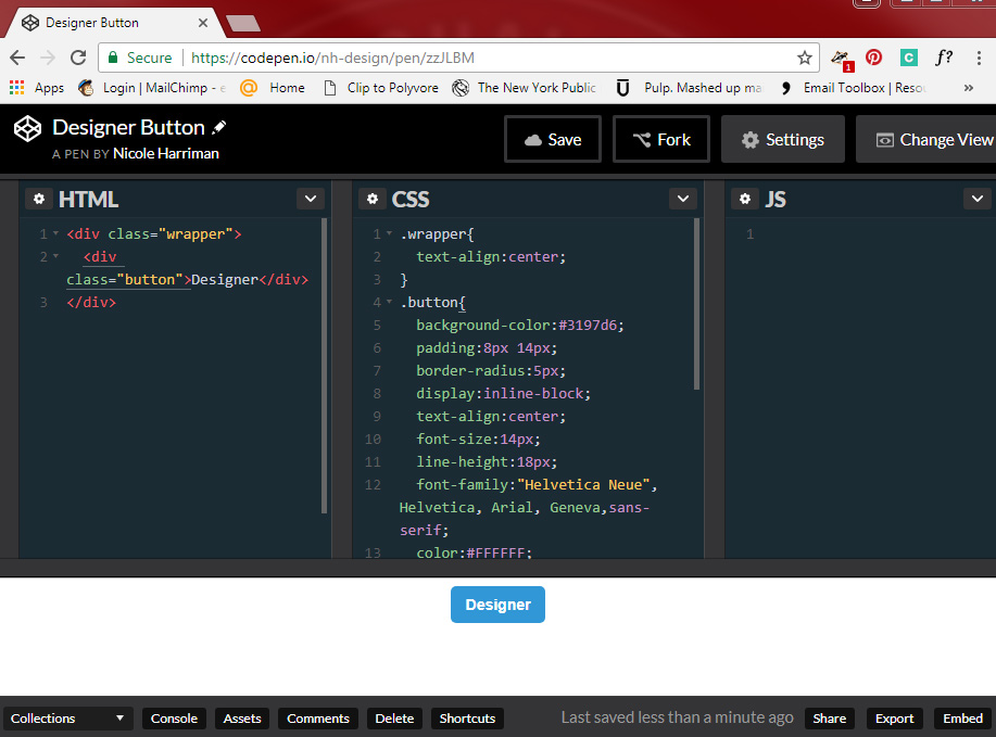HTML/CSS Button - Using Codepen to show my work, I recreated the button image above.