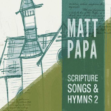 Scripture Songs & Hymns, Vol. 2