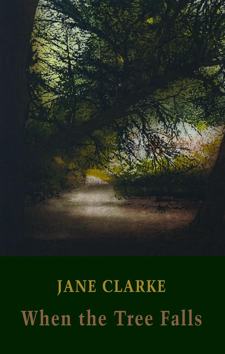 Clarke When the Tree Falls.jpg