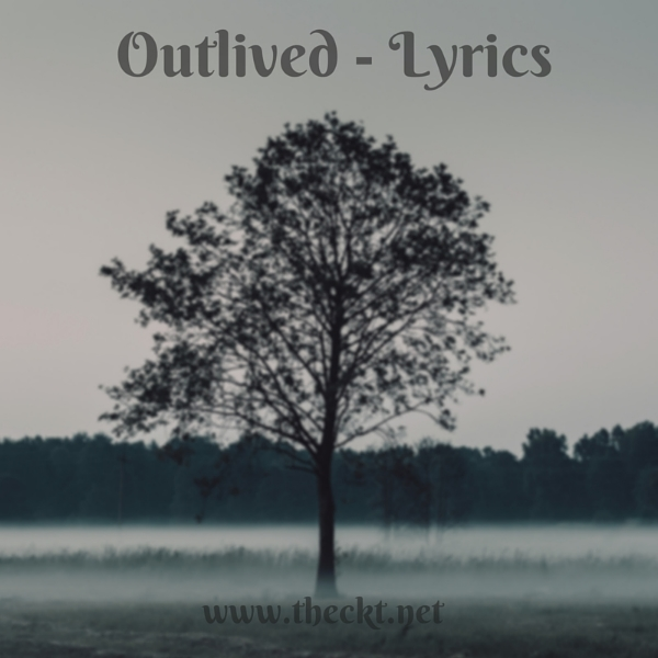 outlived lyrics the cocoknot theori
