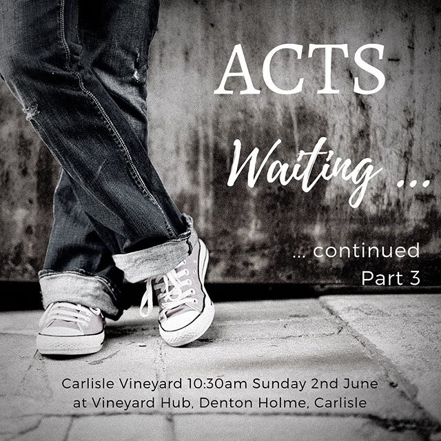 We gather this Sunday for continuation of Wait Part 3 with our wonderful Rho. See you there, 10:30am at Carlisle Vineyard Hub, Denton Holme, #carlisle #welovecarlisle #carlislevineyard