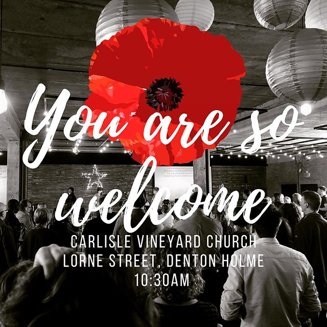 Looking forward to gathering at the Hub tomorrow morning 10:30am Denton Street, Denton Holme, Carlisle. All welcome - join us for coffee and catching up to start with worship to follow.  #welovecarlisle #carlislevineyard #remembrancesunday #lestweforget