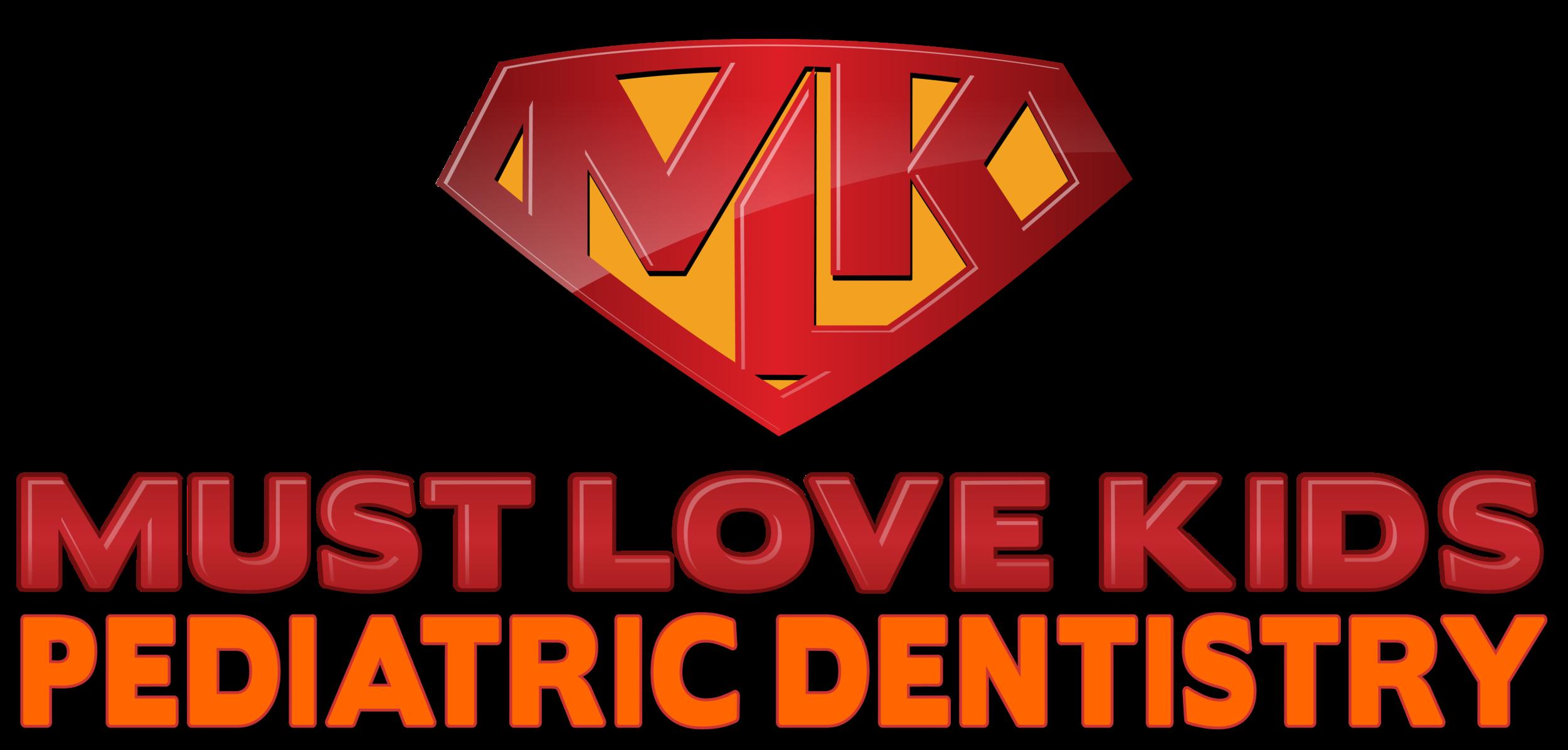 Must Love Kids Pediatric Dentistry.png