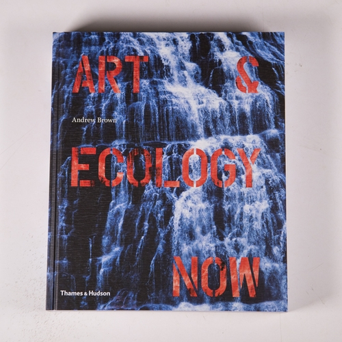 Art & Ecology Now  (Thames & Hudson),  2014
