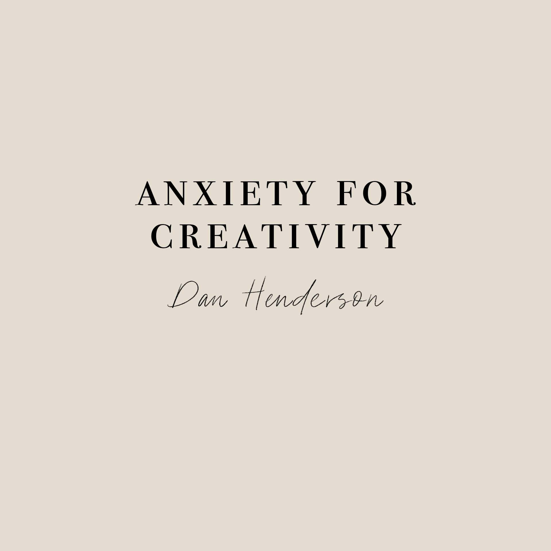Anxiety for Creativity     Dan looks at how we are all created in the image of God to be creative bringing life, hope and colour to to the world.