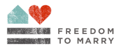 Freedom-To-Marry-dot-org.PNG