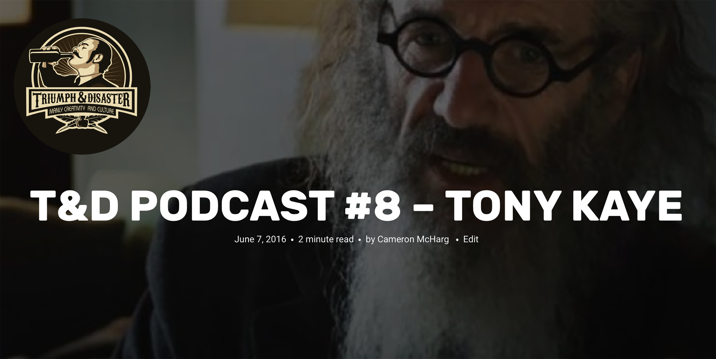 Tony Kaye and I had a conversation in the back alley behind of a bar on Hollywood Blvd, and you can can hear it here on my    Triumph and Disaster    podcast.  We've agreed to do at least a Part 2, and maybe even a much more comprehensive mini-series that may include video as well.  Make sure to subscribe to the   Triumph and Disaster Blog   and   subscribe on iTunes   so you don't miss out!