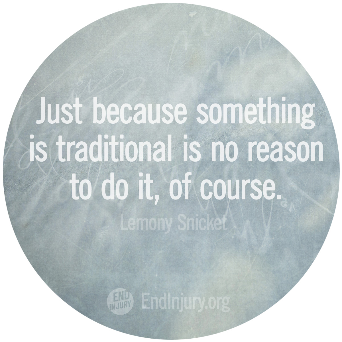 traditions-lemony-snicket-quote-photo.jpg