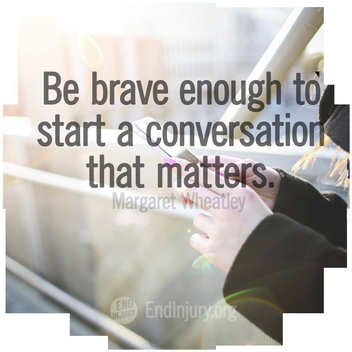 brave-conversation-matters-quote-photo.png