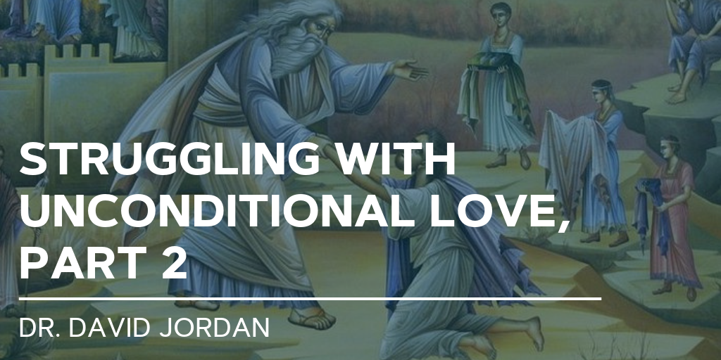 struggling-with-unconditional-love-part-2-sermons-first-baptist-church-decatur.png