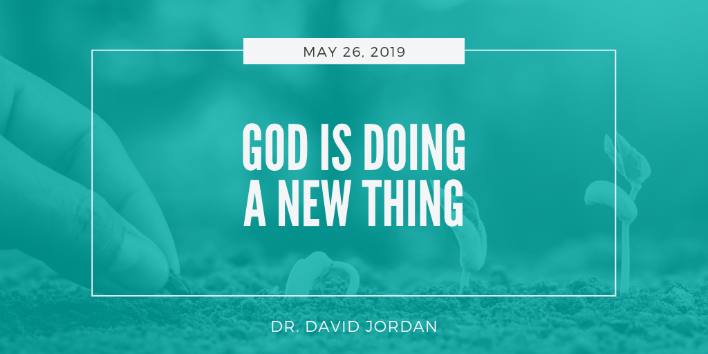 god-is-doing-a-new-thing-sermons-first-baptist-church-decatur-david-jordan.png