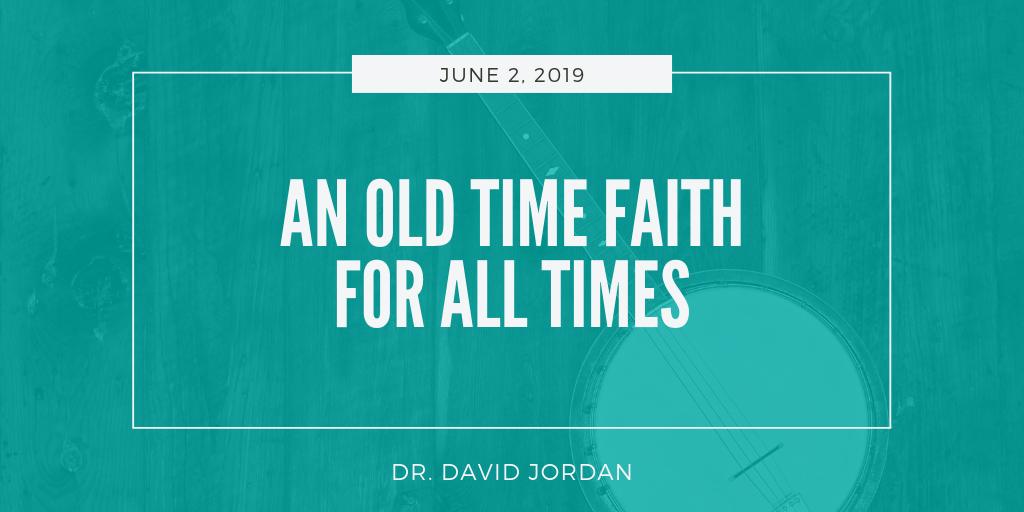 old-time-religion-first-baptist-church-decatur-sermons-david-jordan.png