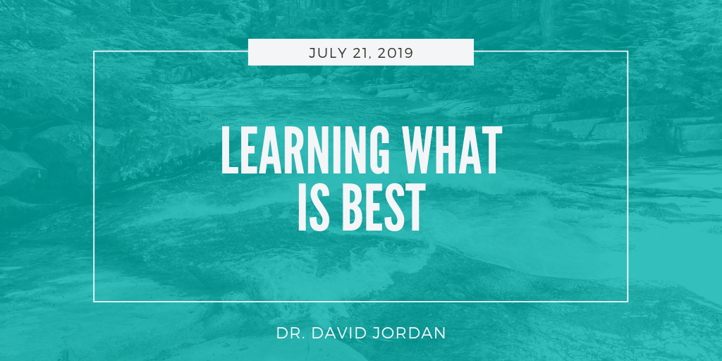 sermons-first-baptist-church-decatur-david-jordan-learning-what-is-best.png
