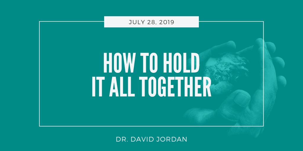 sermons-first-baptist-church-decatur-david-jordan-how-to-hold-it-all-together.png