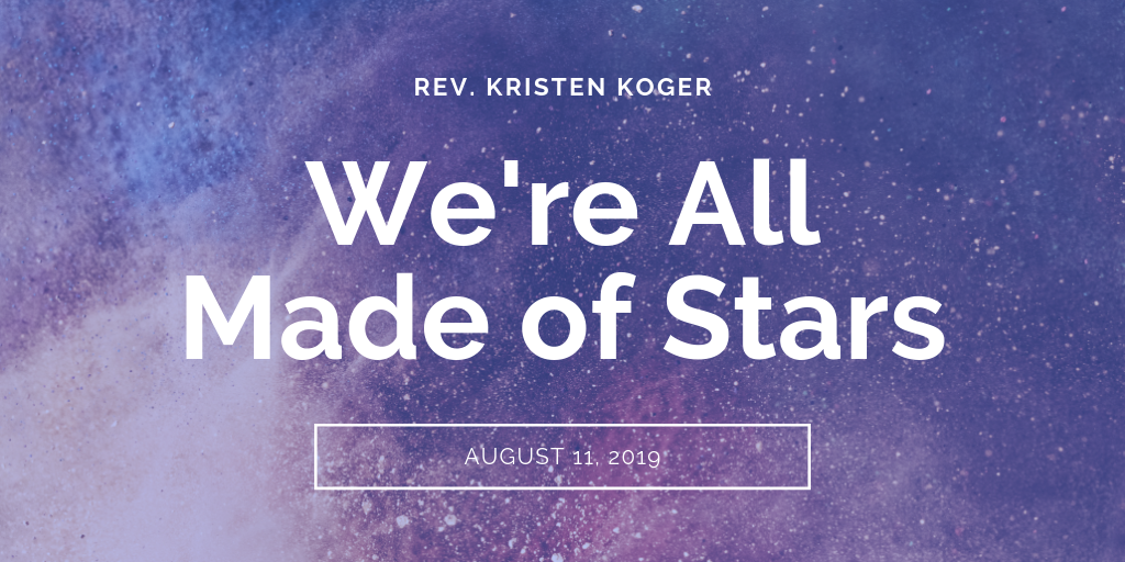 sermons-we-are-all-made-of-stars-first-baptist-church-decatur-kristen-koger-tw.png