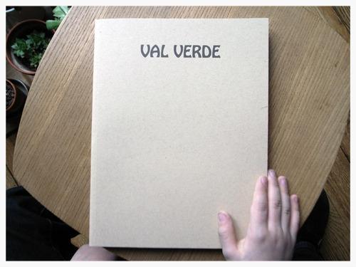 Val Verde   By Jamie Kanzler, Photos by Sam Falls   Karma Publishing, New York, 2011   Available through  Amazon