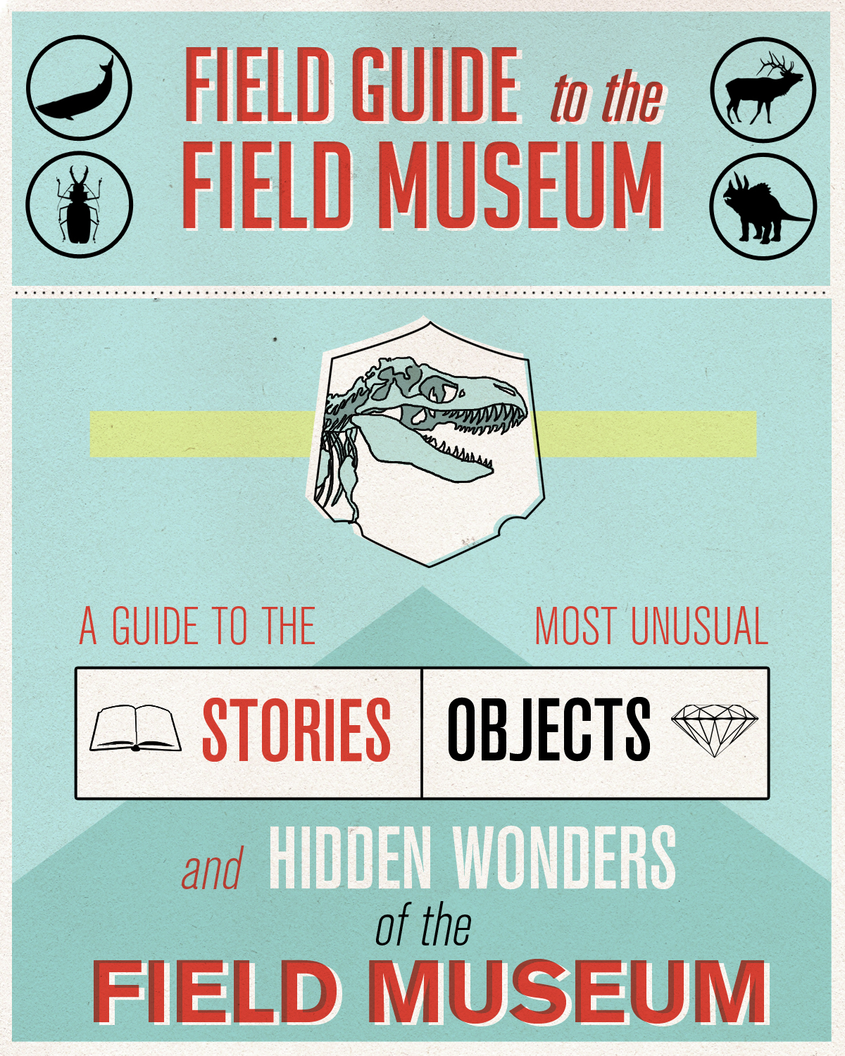 Field Guide to the Field Museum