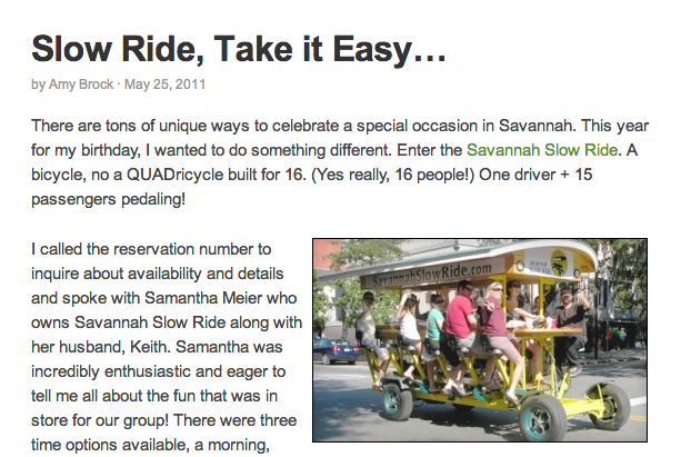 Read the Savannah Secrets article here:  http://blog.savannahvisit.com/what-is-hot-in-savannah/slow-ride-take-it-easy/