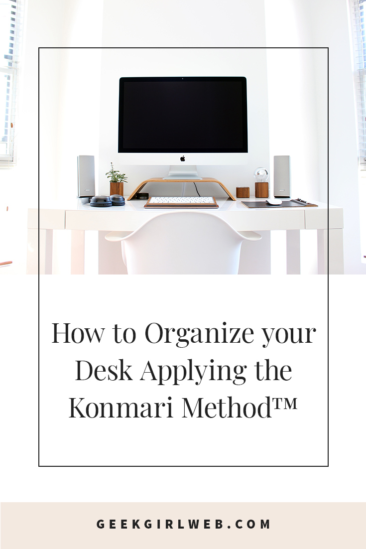 2018-03-How-to-Organize-your-Desk-Applying-the-Konmari-Method.jpg