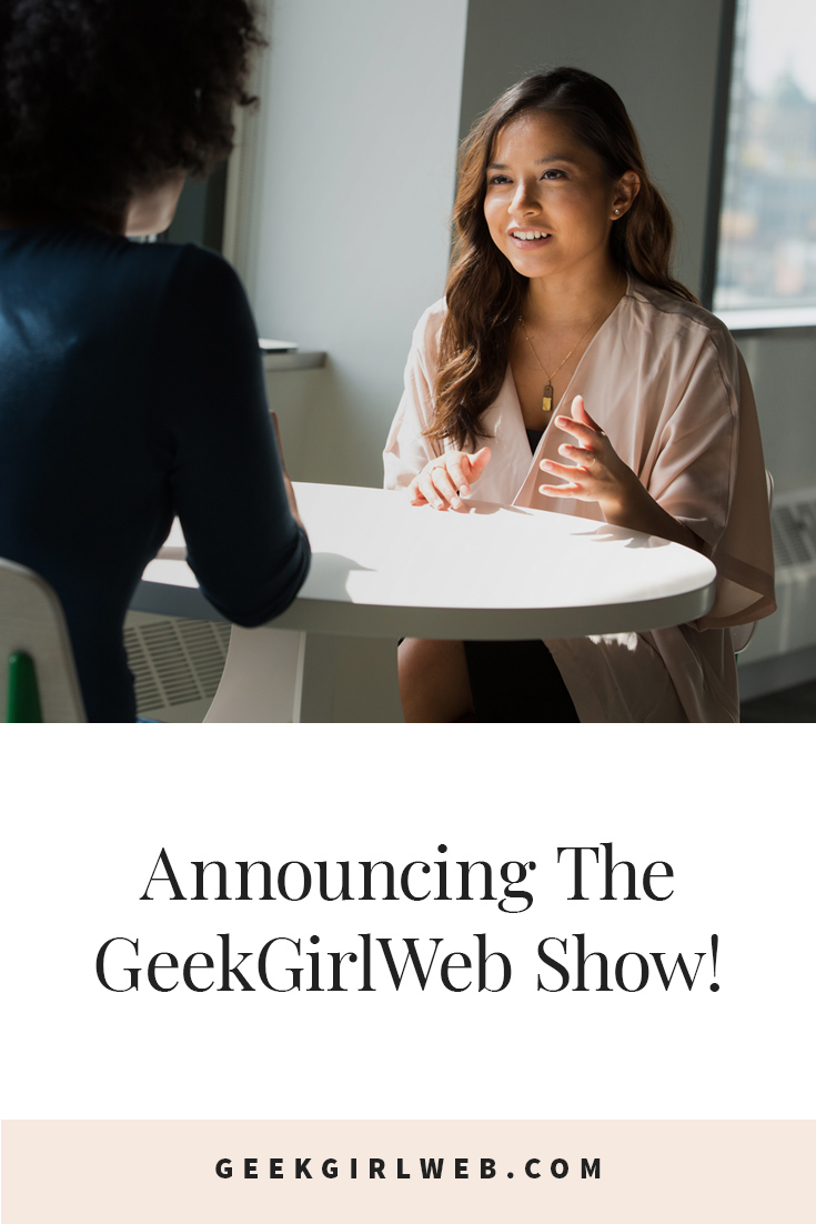2018-04-Announcing-The-GeekGirlWeb-Show.jpg