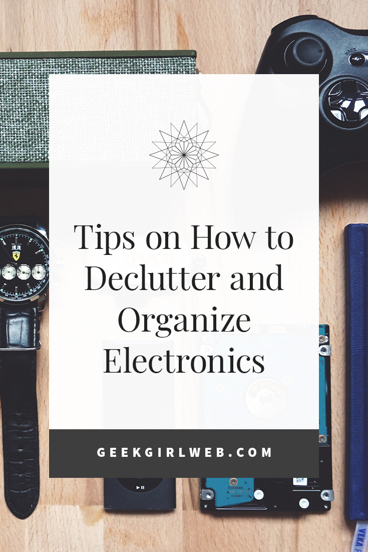 2018-03-Tips-on-How-to-Declutter-and-Organize-Electronics.jpg