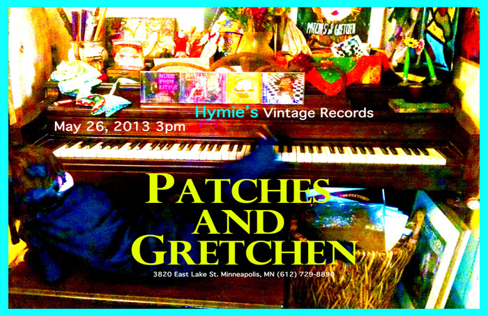 ATCHES AND GRETCHENHymie's Vintage Records May 26, 2013 Poster and Photo by Gretchen Seichrist