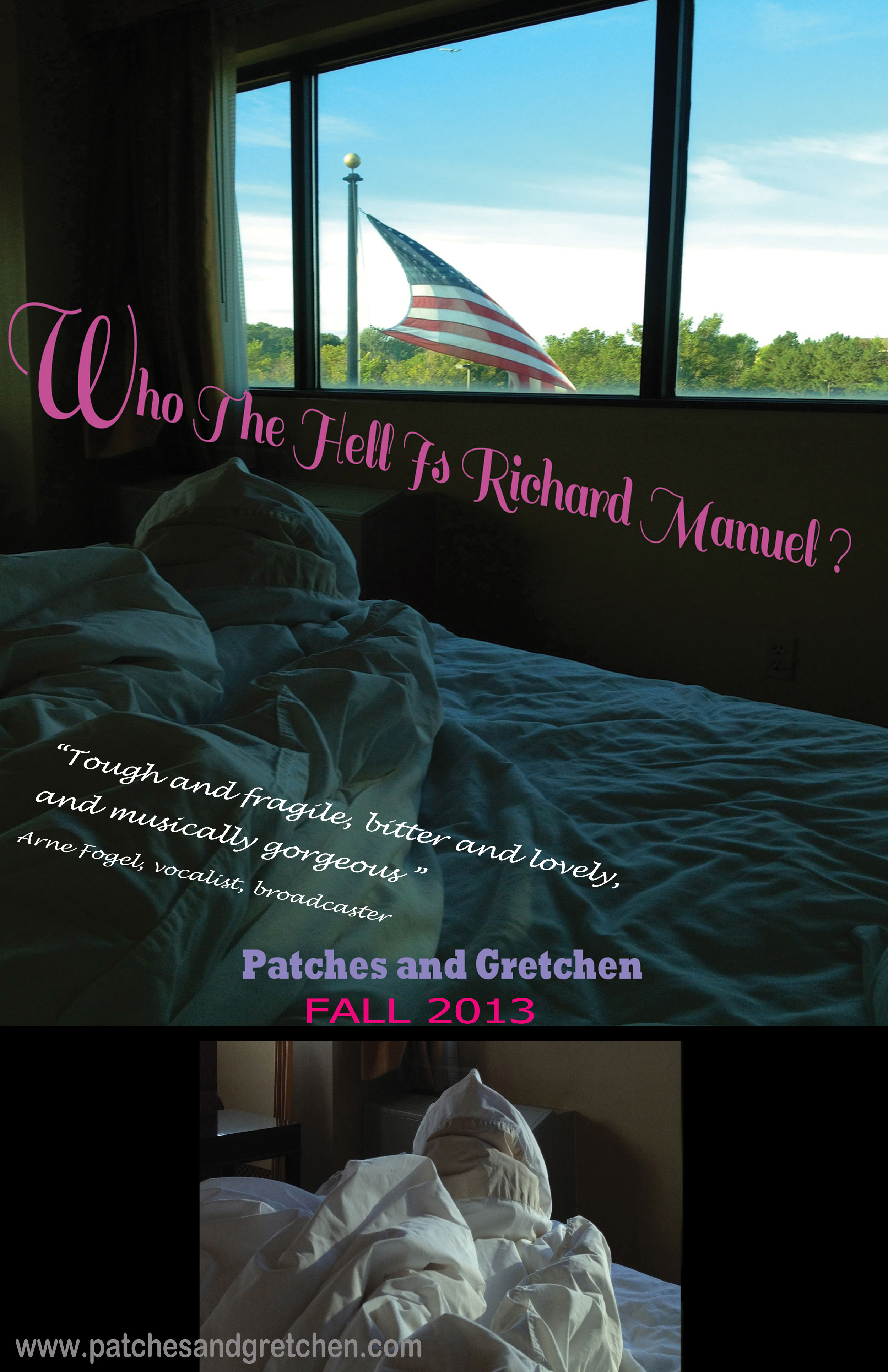 Who The Hell Is Richard Manuel? Patches and GretchenFALL 2013 Poster and Photo by Gretchen Seichrist