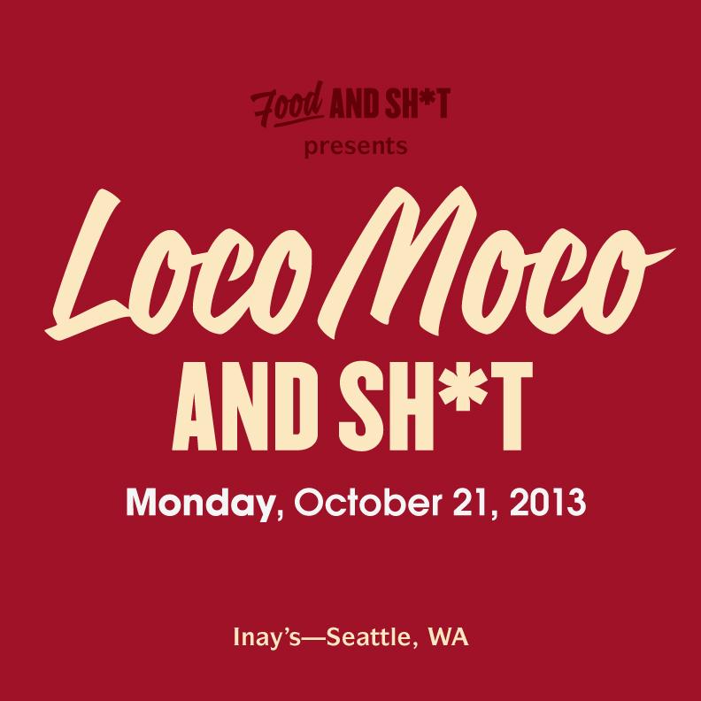 Loco Moco & SH*t