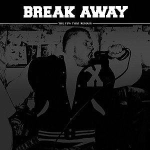 """BREAK AWAY """"The Few That Remain"""" 7""""EP - $3.50 SOLIDBOND002   Five songs of straight forward no frills Straight Edge hardcore in the vein of Judge. Richmond's next generation.   TRACK LISTING: 01. Clear Sight 02. Real Talk 03. My Repy 04. Distance 05. Next Generation"""