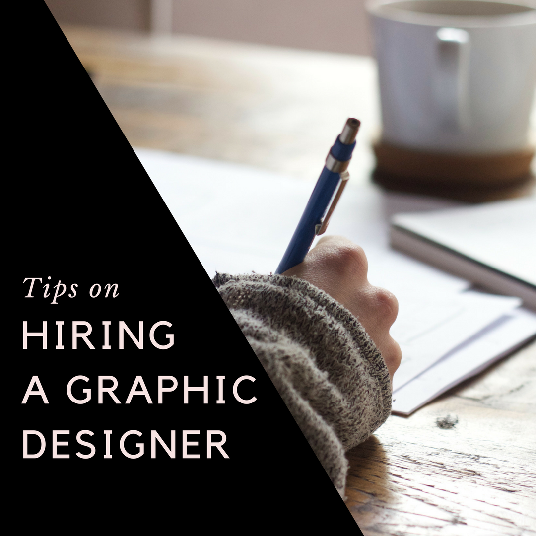 tips on hiring a graphic designer - cool wow collective blog