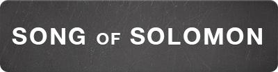 Song_of_Solomon_bttn.jpg