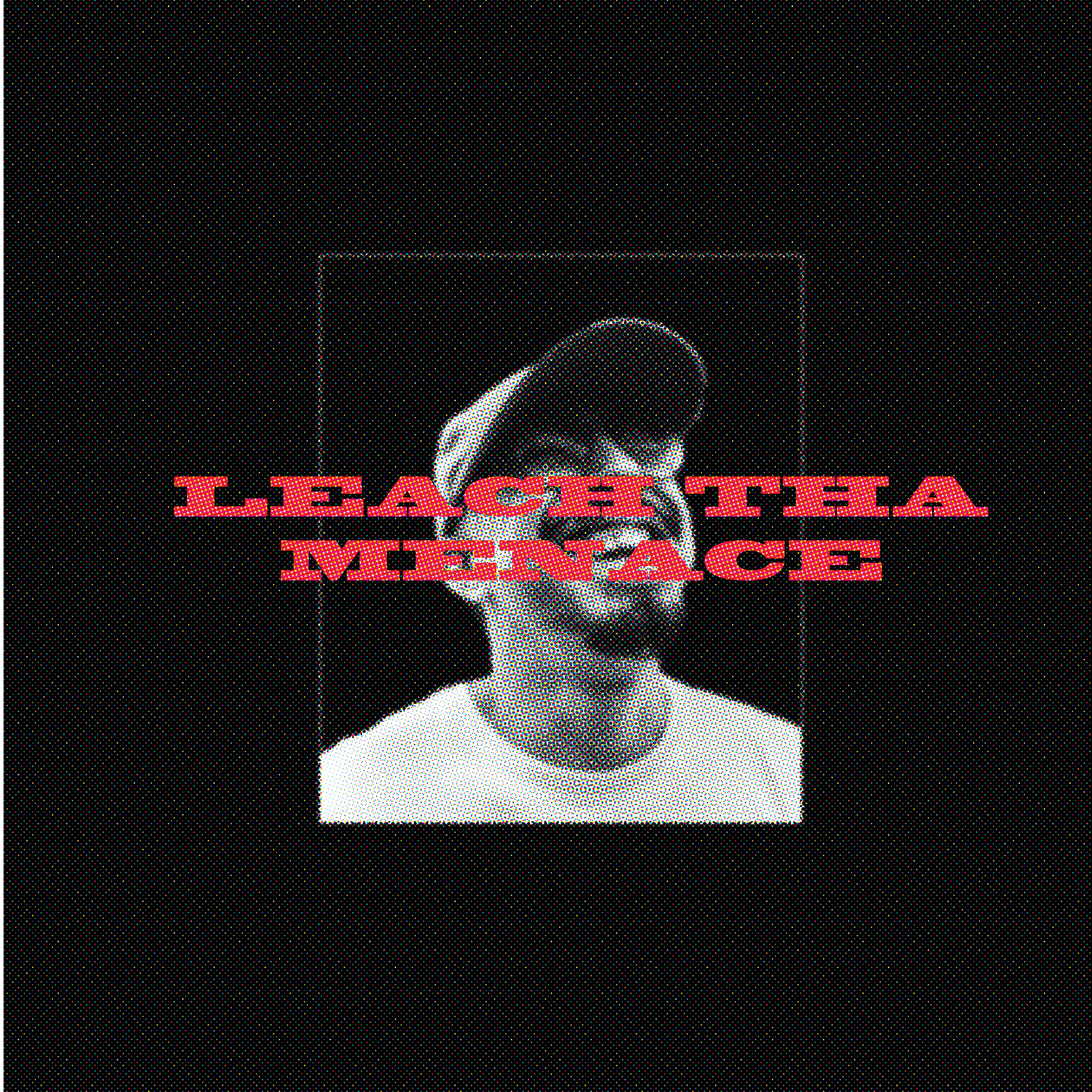 Leach tha menace_cover variations-08.png