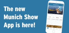 The Munich Show App is  available  for Android and iOS.
