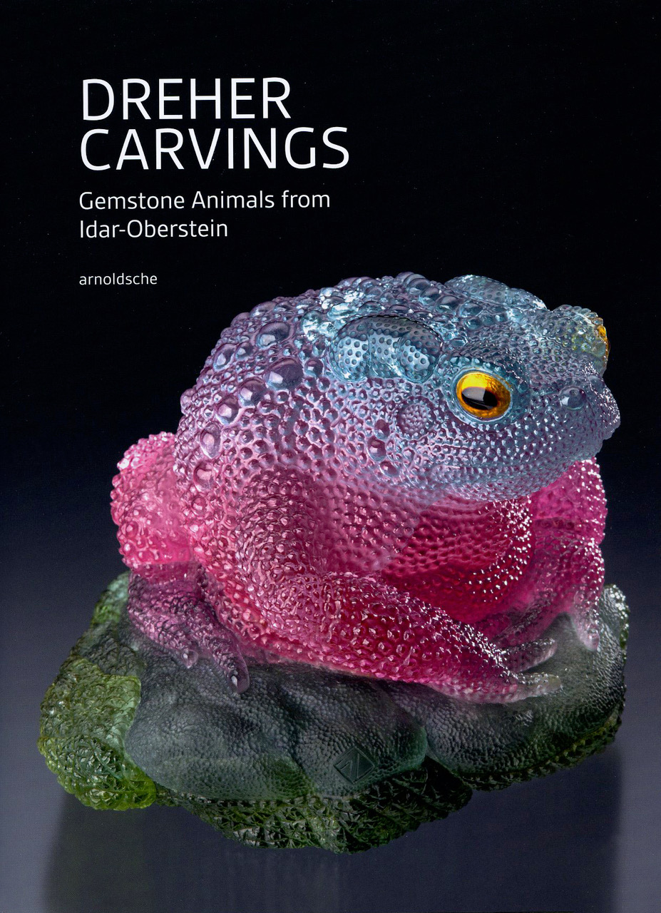 Dreher Carvings: Five Generations of Gemstone Animals from Idar-Oberstein