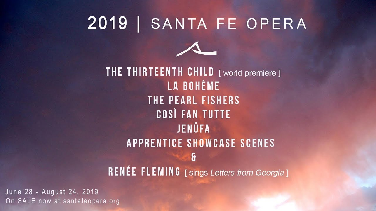 Santa Fe Opera - Apprentice Artist singing in La Boheme, The Thirteenth Child, The Pearl Fishers, Jenufa and the Apprentice Showcase Scenes. Summer 2019.Ticketing and info can be found here