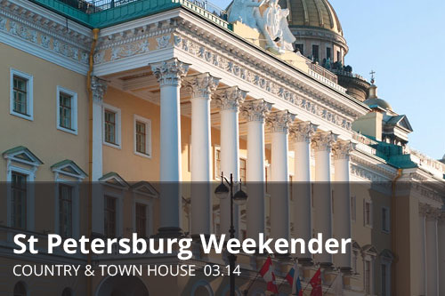St Petersburg: The Weekender | Country & Town House