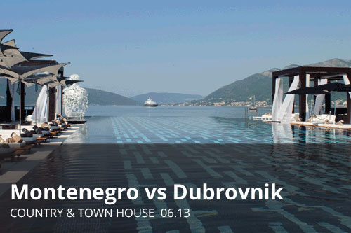 Montenegro vs Dubrovnik | Country & Town House