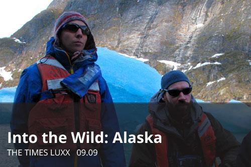 Into the Wild: Alaska | The Times Luxx