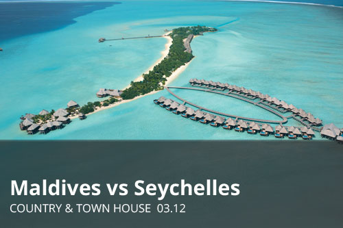 Maldives vs Seychelles | Country & Town Hous