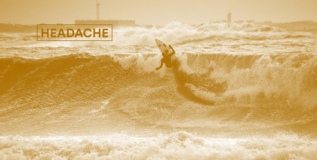 Headache_I AM SURF
