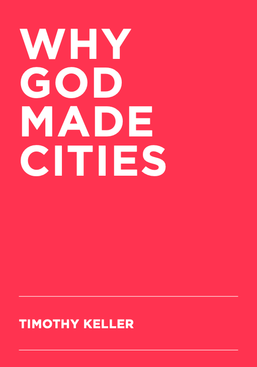 Why God Made Cities - By Timothy KellerYou can also read more about where your donation to CTC goes in our 2019 Annual Report.We'll also shoot you an occasional email with updates, prayer requests, celebrations, and the latest happenings.Thank you for supporting Redeemer City to City!Use the button below to download your copy.