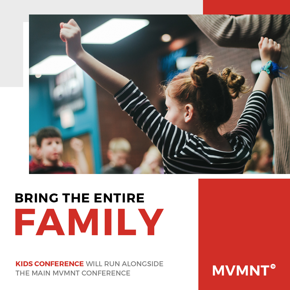 KIDS CONFERENCE - We have planned an awesome kids programme for all children attending MVMNT 19. Our KIDS CONFERENCE will run alongside all main sessions, meaning you can enjoy the fantastic worship and inspiring teaching in the knowledge kids are having a blast!